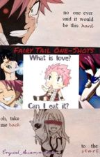 Fairy Tail One-Shots by Crystal_Accommodator