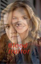 Blood traitor (slow updates) by Lesbihonest3