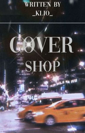 Cover Shop by __dragonfruit_