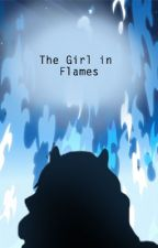 The Girl in Flames [A Blue Exorcist FanFiction] {Completed} by MoonstoneAlchemist
