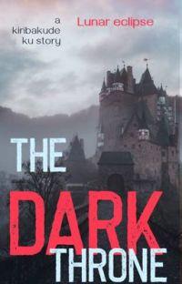 The Dark Throne (kiribakudeku) cover