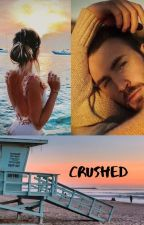 Crushed (Chris Evans Fan-Fic)✅ by Lovey1206