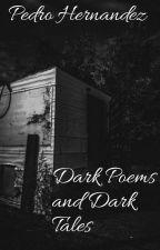 Dark Poems And Dark Tales by PedroHM7899