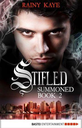 Stifled - Summoned Book 2 by rainyofthedark