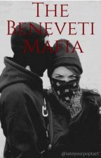 The Beneveti Mafia by iateyourpoptart