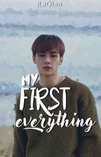 My First Everything || Qian Kun  cover