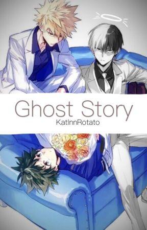 BakuDeku | BakuTodo - Ghost Story by KatlnnRotato