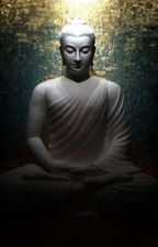 Gautama Buddha Says by darkhunter111