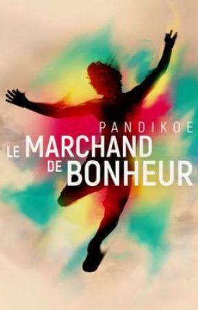Le Marchand de Bonheur by Pandikoe