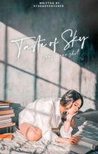 Taste Of Sky (Happy 1st Anniversary) by StheAdventurer