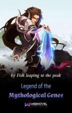 Legend of The Mythlogical Genes by Kyaroru-Sama