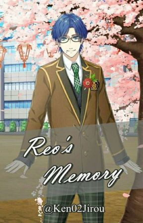 Reo's Memory (Before SSL) by Ken02Jirou