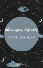 [Annexe] Chroniques Astrales by SilentJune