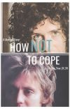 How Not To Cope- A Maylor Story cover