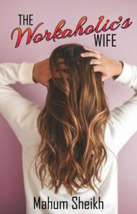 The Workaholic's Wife cover