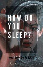 How do you sleep?/Chanbaek by iv1327