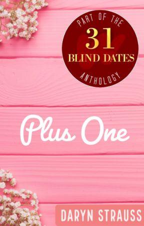 Plus One   Blind Date 11 of 31 by digitalchicktv