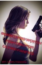 Something Worth Fighting For (The Walking Dead Fanfic) by deadwomanwalking9812