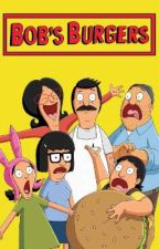 Bob's Burgers Oneshots And Preferences by rmorningstar21