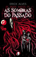 Os irmãos Baxter em: As Sombras do Passado (DEGUSTAÇÃO) by ErickAlvesPereira