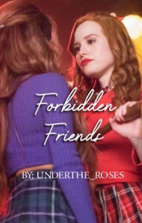 Forbidden Friends by Underthe_roses