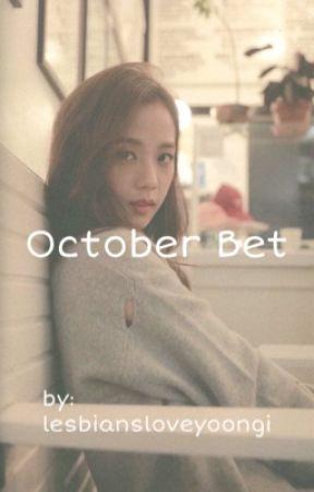 October Bet   A JenSoo Fanfic   by lesbiansloveyoongi