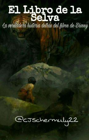 El libro de la selva.  by CJSchermuly22