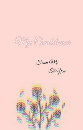 My Condolences by elise_in_wonder