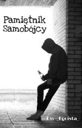 Pamiętnik Samobójcy by -_Egoista_-