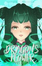 The Dragon's Flower Vol 6 - Vol 9 (END) ✓ by ChocoLily