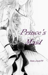 Prince's Maid by black_candy1711