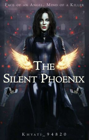 The Silent Phoenix by Khyati__94820