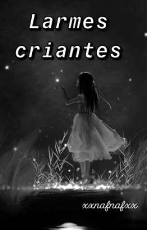 Larmes criantes by xxnafnafxx