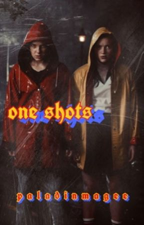 one shots | st by paladinmagee