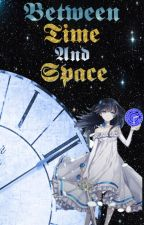 Between Time and Space (Black Clover Fanfiction) by MelodyThundersong