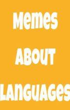 Memes about languages by Filippo_Matteo_Akon