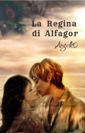 La Regina di Alfagor// Wattys2020 by AngelK0