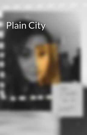 Plain City by PayAndLightXD