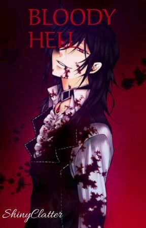 Bloody Hell | Yandere vampires x reader by ShinyClatter