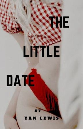 THE LITTLE DATE ~ঐ by lewis_pesado