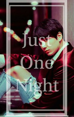 Just One Night | KookTae | OS  by Taemarts