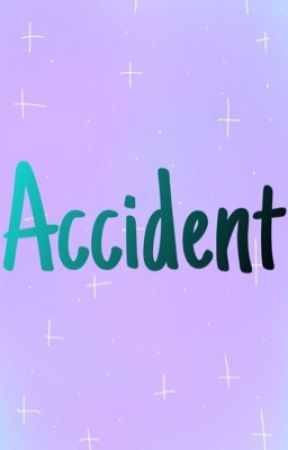 Accident-Benverly by fiery-libraa