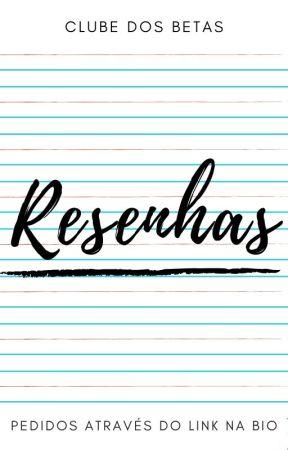 Resenhas by ClubeDosBetas