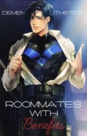 Nightwing x Reader (Lemon) :: Roommates with Benefits :: Reupload by dementedAesthetics