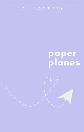 paper planes | fanfic by walkingecho