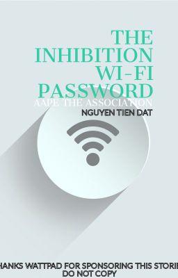Những Mật Khẩu Wi-Fi Ức Chế Nhất