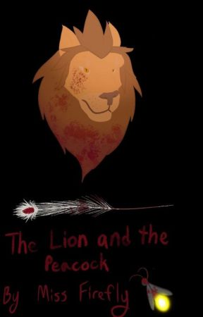 The Lion and the Peacock by MissFirefly227