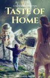 Taste Of Home (Taste of Sky Fanfiction) (✔️)  cover