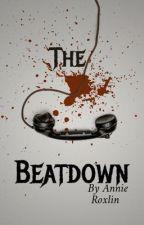 The Beatdown by AnnieRoxlin