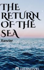 The Return of the Sea by Xanviere